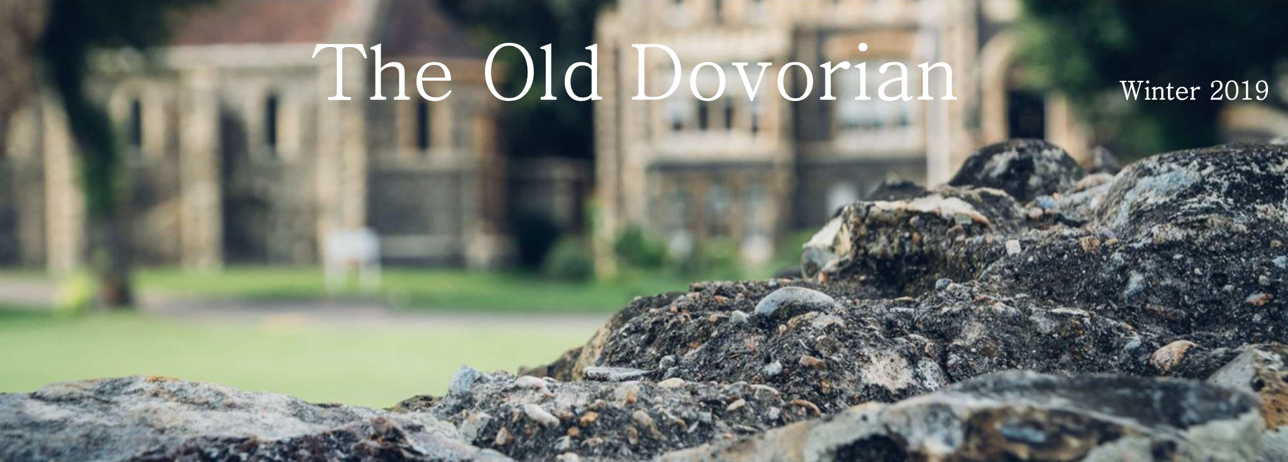 Old Dovorian Newsletter Winter 2019