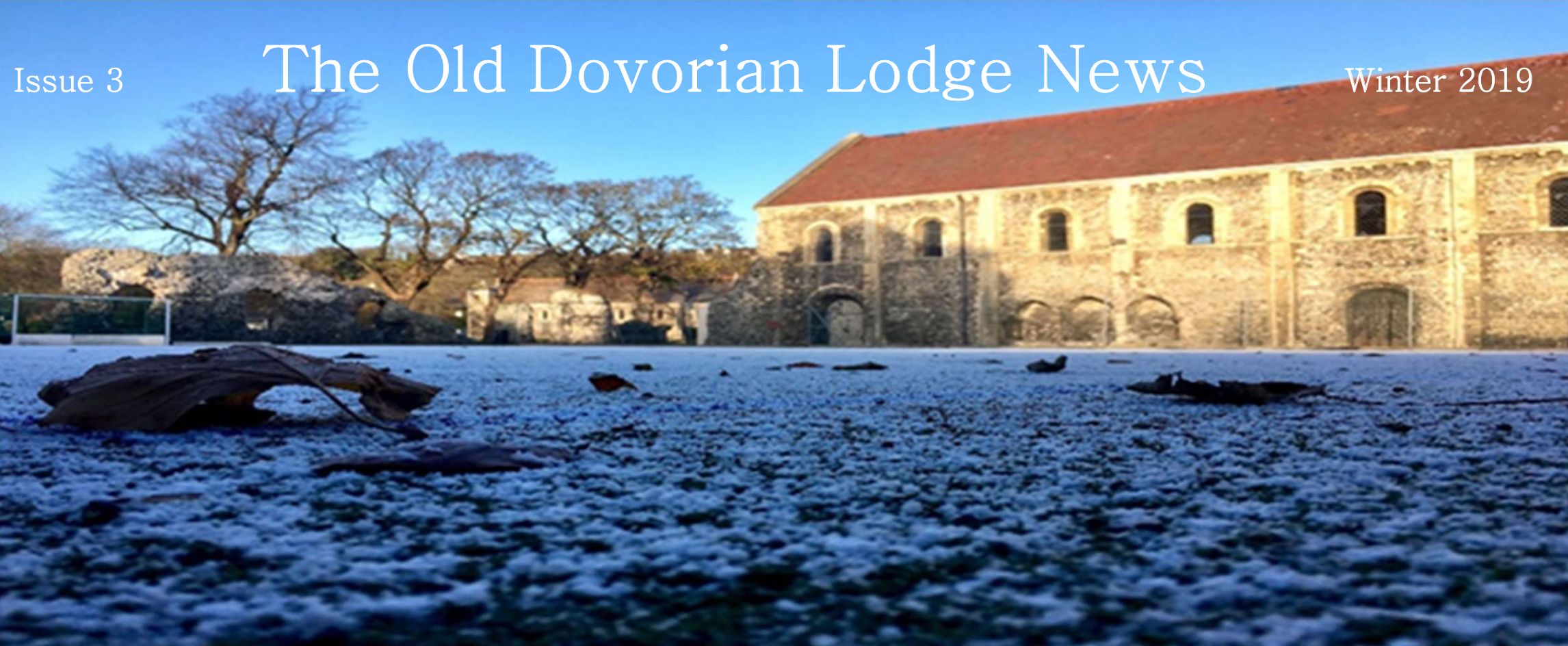 The Old Dovorian Lodge News Winter 2019